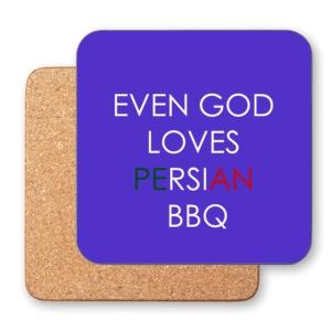 زیر لیوانی طرح حتی خدا هم عاشق کباب (باربیکیو) ایرونیه