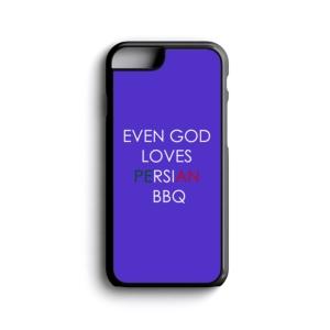 قاب موبایل طرح حتی خدا هم عاشق کباب (باربیکیو) ایرونیه